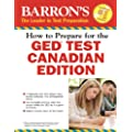 How to Prepare for the GED� Test: Canadian Edition