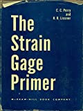 img - for The Strain Gage Primer book / textbook / text book