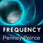 Frequency: The Power of Personal Vibration | Penney Peirce