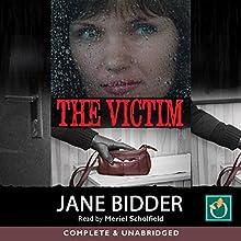 The Victim Audiobook by Jane Bidder Narrated by Meriel Scholfield