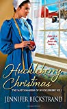 Huckleberry Christmas (Matchmakers of Huckleberry Hill)