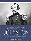 img - for The Life of General Albert Sidney Johnston book / textbook / text book