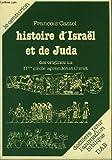 echange, troc François Castel - Histoire d'Israël et de Juda