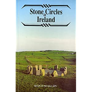Stone Circles in Ireland (Irish Treasures Series)