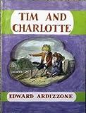 Tim and Charlotte (0192721186) by Ardizzone, Edward