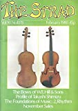 img - for The Strad : The Bows of W.E. Hill & Sons; Profile of Takashi Shimizu; profile of Frederick T. Braund; Profile of Camillo Sivori; Foundations of Music- Rhythm; Tone Production in Violins; Aesthetic proportions of the Violin book / textbook / text book