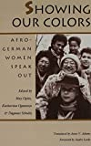 Showing Our Colors: Afro-German Women Speak Out
