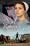 img - for Rebecca's Return (The Adams County Trilogy) book / textbook / text book