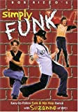 Simply Hip Hop & Funk for Beginners [DVD] [Region 1] [US Import] [NTSC]