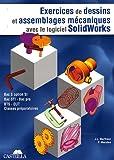 Exercices de dessins de pièces et d'assemblages mécaniques avec le logiciel SolidWorks...