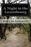 img - for A Night in the Luxembourg book / textbook / text book