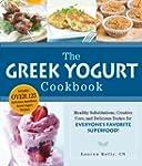 The Greek Yogurt Cookbook: Includes O...