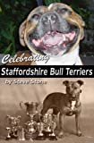 Steve Stone Celebrating Staffordshire Bull Terriers