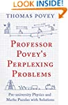 Professor Povey's Perplexing Problems...