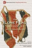 img - for The Lone Flag: Memoir of the British Consul in Macao During World War II (Royal Asiatic Society Hong Kong Studies Series) book / textbook / text book