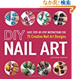 DIY Nail Art: 75 Creative Nail Art Designs