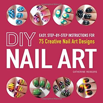 The cure for the common mani!Black Lace. Summer Citrus. Hot Pink Zebra. Get ready for nails that will get you noticed!Catherine Rodgers, creator of the popular nail art YouTube Channel Totally Cool Nails, shares her secrets in DIY Nail Art. Packed wi...