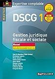 DSCG 1 Gestion juridique fiscale, fiscale et sociale manuel millésime 2011-2012