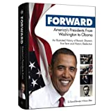 Forward: America's Presidents from Washington to Obama (0794837247) by Q. David Bowers
