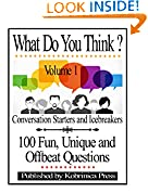 What Do You Think? Volume 1