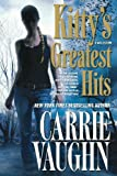 Kitty's Greatest Hits (Kitty Norville) (0765329573) by Vaughn, Carrie