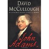 John Adams ~ David G. McCullough