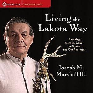 Living the Lakota Way Speech