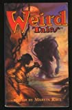 Weird Tales (0760702942) by Kaye, Marvin