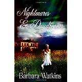Nightmares & Daydreams ~ Barbara Watkins