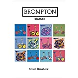 Brompton Bicycleby David Henshaw