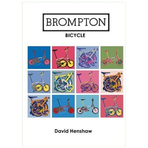 'The Brompton Bicycle' par David Henshaw (First and second edition) 51offK3ocML._SS500_