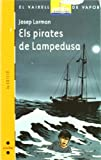 img - for Els pirates de Lampedusa book / textbook / text book