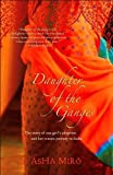 img - for Daughter of the Ganges: The Story of One Girl's Adoption and Her Return Journey to India book / textbook / text book