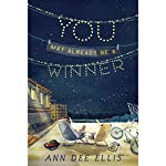 You May Already Be a Winner | Ann Dee Ellis