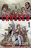 echange, troc Garth Ennis - Crossed, Tome 1