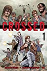 Crossed, tome 1 par Ennis