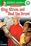 Sing, Strum, and Beat the Drum!, Level 4: A Musical Adventure (Lithgow Palooza Readers: Level 4) (0769642241) by Lithgow, John