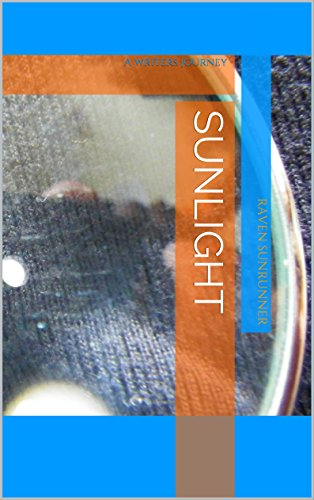 sunlight-a-writers-journey-ravens-song-book-1-english-edition
