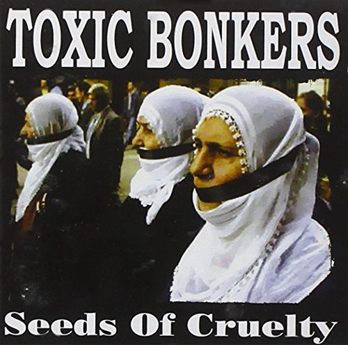Toxic Bonkers-Seeds Of Cruelty-(SMG012)-CD-FLAC-2004-dL Download