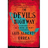 The Devil's Highway: A True Story ~ Luis Alberto Urrea