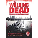 L'Ascension du Gouverneur (The Walking Dead, tome 1)par Robert Kirkman