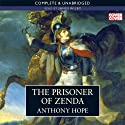 The Prisoner of Zenda (       UNABRIDGED) by Anthony Hope Narrated by James Wilby