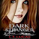 Dark Stranger Revealed | I.T. Lucas