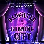 Daughter of the Burning City | Amanda Foody