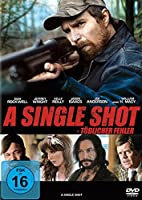 A Single Shot - T�dlicher Fehler