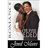 All I've Ever Needed (After the Storm)by Jewel Moore