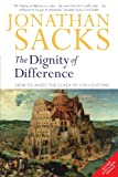 Dignity of Difference: How to Avoid the Clash of Civilizations (0826468500) by Sacks, Jonathan