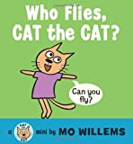 Who Flies, Cat the Cat?
