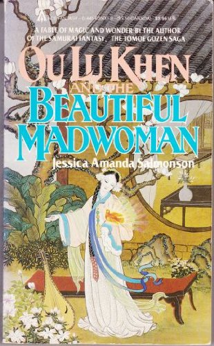 Ou Lu Khen and the Beautiful Madwoman
