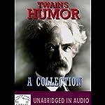 Twain's Humor: A Collection | Mark Twain